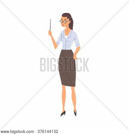 Female Teacher Standing With Pointer, Professional School Teacher Character Vector Illustration On W