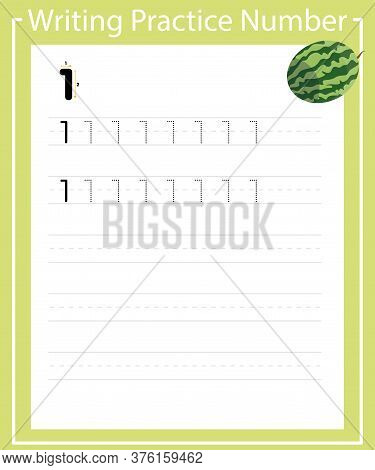 The Practice Of Writing A Worksheet. A Leaf Shows One Watermelon. Practice Writing Number 1. Number