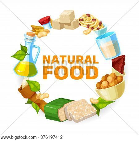 Soybean And Soy Products Frame, Vector Soya Food Tofu And Milk. Soybean Tempeh Skin And Oil, Organic