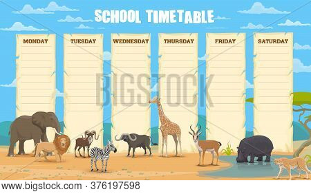 School Timetable With African Animals Vector Template. Classes Weekly Planner, School Lessons Timeta