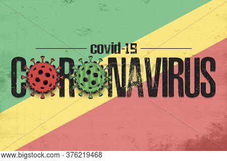 Flag Of Congo With Coronavirus Covid-19. Virus Cells Coronavirus Bacteriums Against Background Of Th