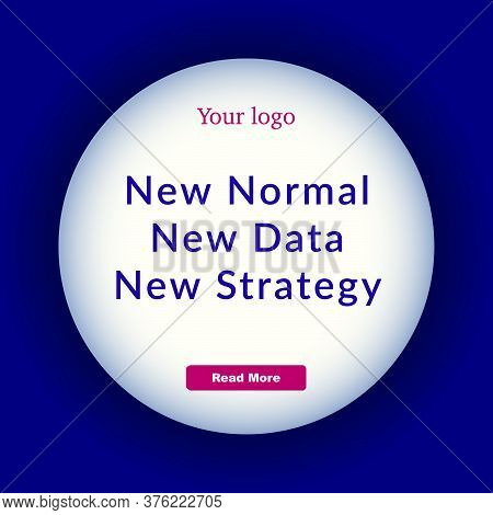 White Glowing Circle On Dark Blue Square With Black Shade, Pink Button, Empty Round Frame, Add Text,