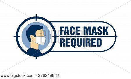 Mask Required Prevention Sign For Shop Entrace - Human Profile Silhouette With Face Mask In Rounded
