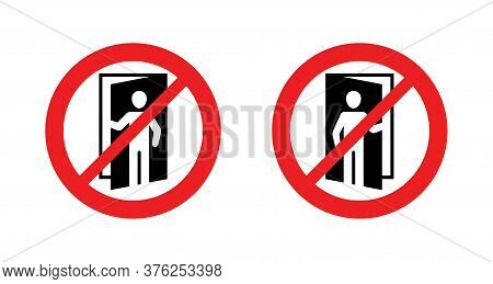No Entry Sign For Private Forbidden Territory - Crossed Oud Man Opening The Door - Isolated Vector P