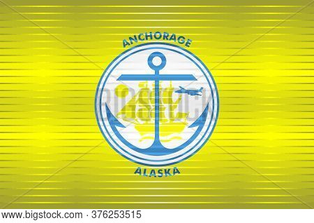 Shiny Grunge Flag Of The Anchorage - Illustration,  Three Dimensional Flag Of Anchorage