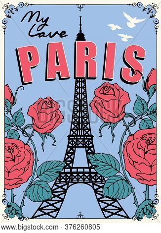 French Postcard Or Banner With The Famous Eiffel Tower, Roses And Pigeons On The Blue Background. Ve