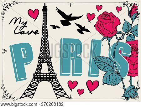 French Postcard Or Banner With The Famous Eiffel Tower, Pink Roses, Hearts And Pigeons On A Light Ba
