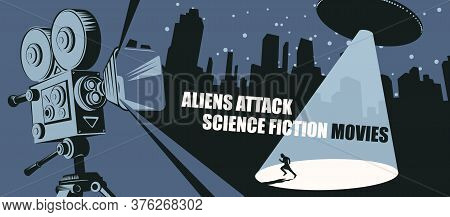 Cinema Poster For Science Fiction Movies With An Old Movie Projector And A Ufo With A Bright Beam Ai