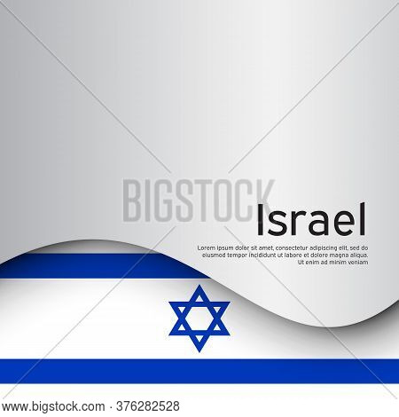 Israel Wavy Flag On A White Background. National Poster. State Israeli Patriotic Flyer, Banner. Isra