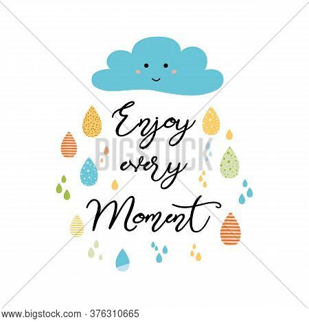 Quote Typographical Poster Template, Vector Design Enjoy Every Moment