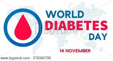 World Diabetes Day Banner Or Flyer With Diabetes Symbol - Blue Round Frame And Map. 14th November. C