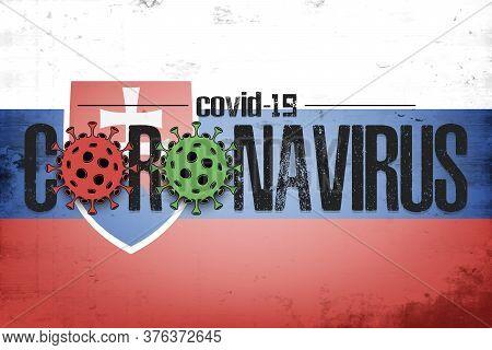 Flag Of Slovakia With Coronavirus Covid-19. Virus Cells Coronavirus Bacteriums Against Background Of