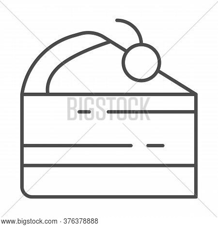 Cake Piece Thin Line Icon, Street Food Concept, Slice Of Pie With Cherry Sign On White Background, P