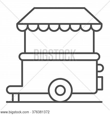 Stall On Wheels Thin Line Icon, Street Food Concept, Street Kiosk Sign On White Background, Trailer