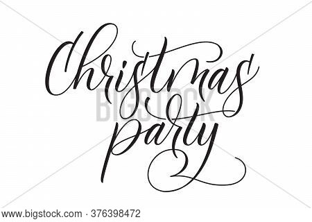 Handwritten Modern Brush Calligraphy Christmas Party Isolated On White Background. Vector Illustrati