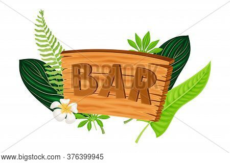 Wooden Tablet With Bar Inscription And Palm Leaves Hawaiian Vector Composition