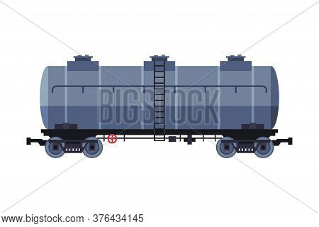 Oil Rail Tank, Gasoline And Petroleum Production And Transportation Industry Flat Style Vector Illus