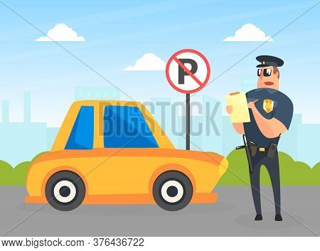 Police Officer Character Stand Near Yellow Car Writing Fine, Male Traffic Inspector Safety Control V