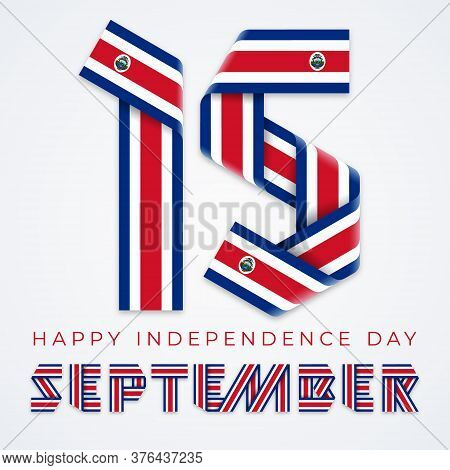Congratulatory Design For September 15, Costa Rica Independence Day. Text Made Of Bended Ribbons Wit