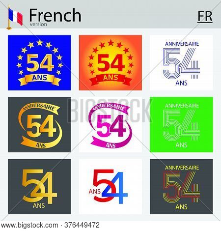 French Set Of Number Fifty-four Years (54 Years) Celebration Design. Anniversary Vector Number Templ