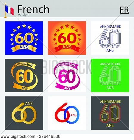French Set Of Number Sixty Years (60 Years) Celebration Design. Anniversary Vector Number Template E