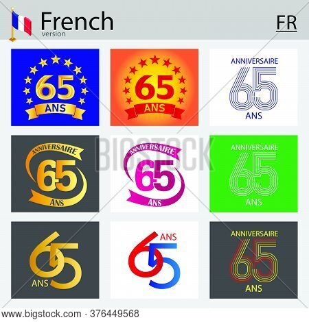 French Set Of Number Sixty-five Years (65 Years) Celebration Design. Anniversary Vector Number Templ