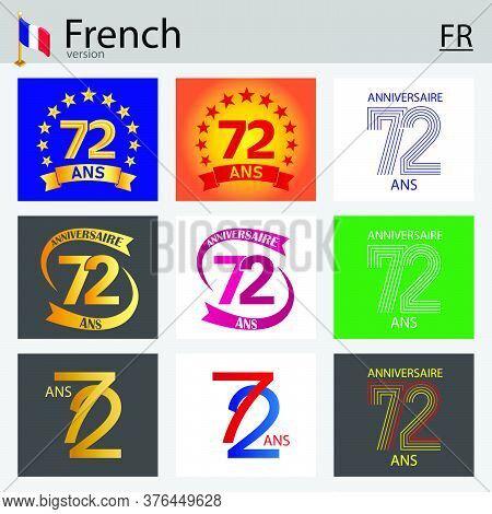 French Set Of Number Seventy-two Years (72 Years) Celebration Design. Anniversary Vector Number Temp