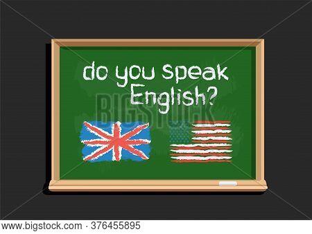Do You Speak English Text On Blackboard