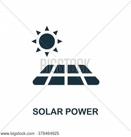 Solar Power Icon. Monochrome Simple Solar Power Icon For Templates, Web Design And Infographics