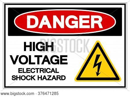 Danger High Voltage Electrical Shock Hazard Symbol Sign, Vector Illustration, Isolated On White Back
