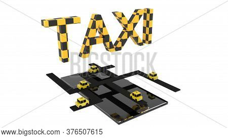 3d Rendering Of Black Smartphone With Yellow And Black Taxi Letters, Five Taxi Cabs And A Road Hover