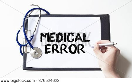 Stethoscope And Paper Plate With Text Medical Error, Medical Concept