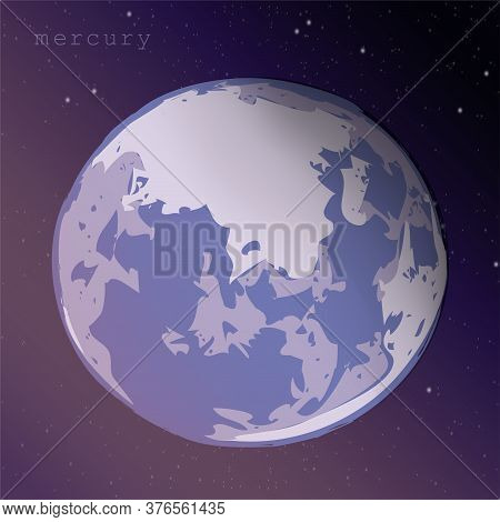 Planet Mercury On A Background Of A Dark Starry Cosmic Sky. Vector Illustration For Educational Publ
