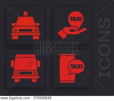Set Taxi Call Telephone Service, Taxi Car, Hand On Map Pointer With Taxi And Car Icon. Vector