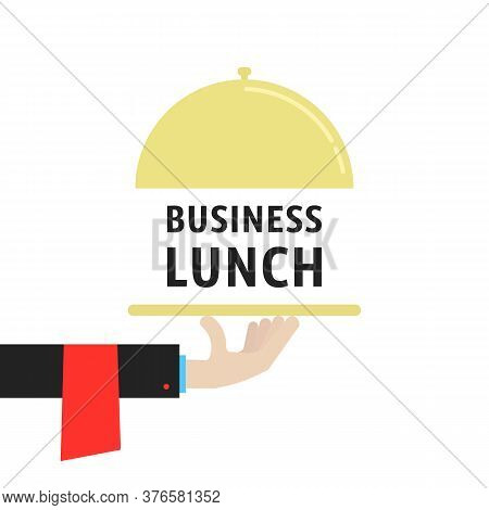 Hand With Cloche Like Business Lunch. Concept Of Gourmet Person With Cuisine And Free Hour For Emplo