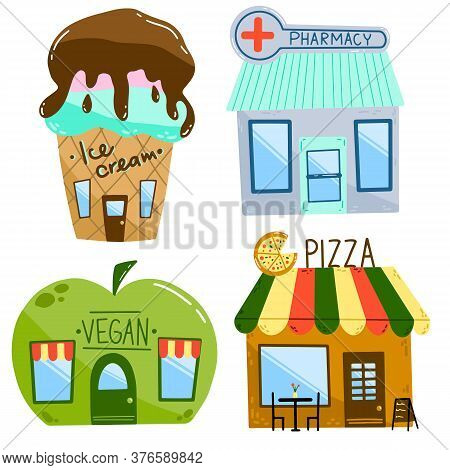 Flat illustration of cartoon houses. Set of shops isolated on a white background. Ice cream cafe, pharmacy, vegan shop and pizzeria in a hand drawn primitive style.
