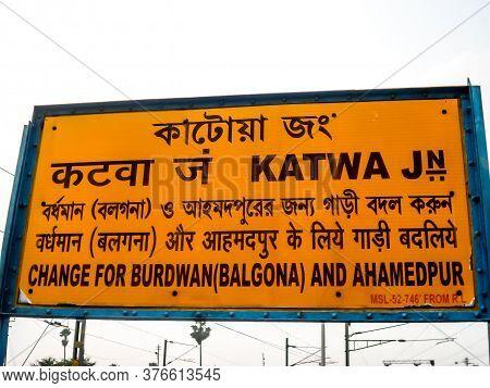 Indian Railway Sigh Board At Katwa Railway Station Junction Platform. Katwa Purba Bardhaman West Ben