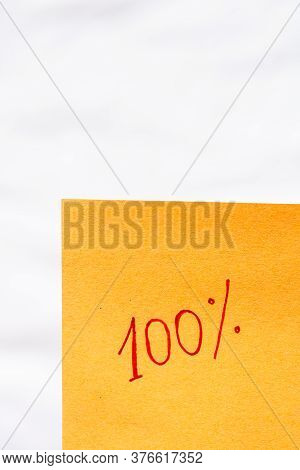 100% Handwriting Text Close Up Isolated On Orange Paper With Copy Space. Writing Text On Memo Post R
