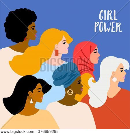 The Power Of Girls. Young Women Or Girls Stood Together. A Group Of Friends Or Feminist Activists. F