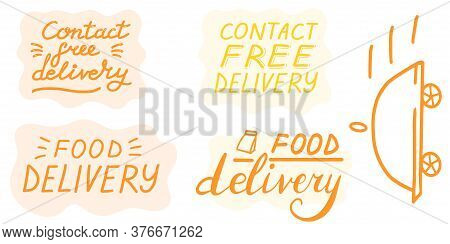 Contact Free Delivery. Big Collection. Safe Delivery Lettering Set. Vector Eps Brush Trendy Orange S
