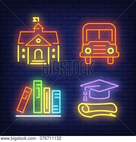 School Bus, Building, Books And Graduation Cap Neon Signs Set. School And Education Design Elements.