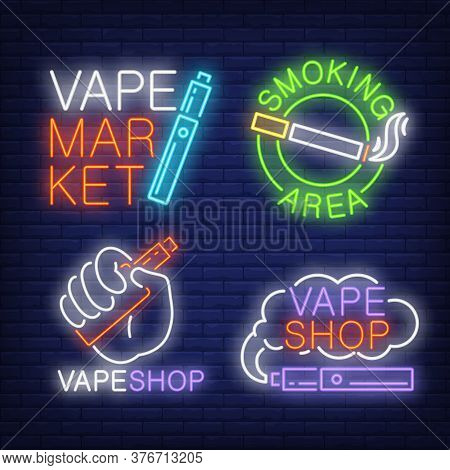 Tobacco And Electronic Cigarettes Neon Signs Set With Text. Vape Shop And Smoking Design Elements. N