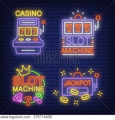 Slot Machine Neon Signs Set With Text. Casino Advertisement Design. Night Bright Neon Sign, Colorful