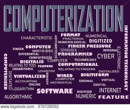 Computerization Word Displayed With Multiple Related Words Cloud On Vector Abstract Text Illustratio