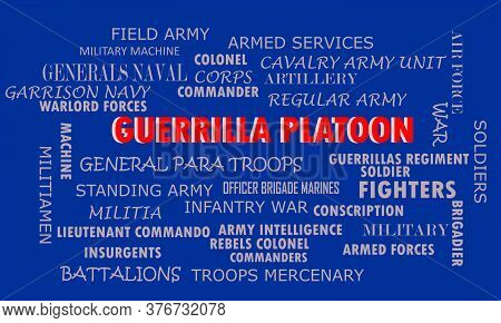 Guerrilla Platoon Word Reflected With Related Meaningful Words On Text Cloud Vector Illustration
