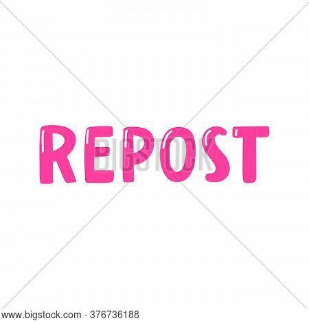 Repost. Retro Card For Decorative Design. Vector Illustration Banner, Card, Postcard. Modern Hand Dr