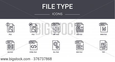 File Type Concept Line Icons Set. Contains Icons Usable For Web, Logo, Ui Ux Such As File, Xls File,