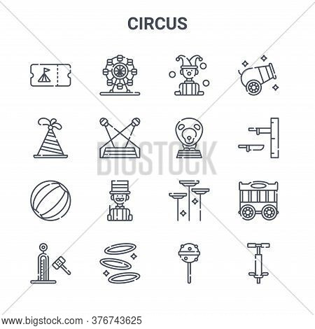 Set Of 16 Circus Concept Vector Line Icons. 64x64 Thin Stroke Icons Such As Ferris Wheel, Party Hat,