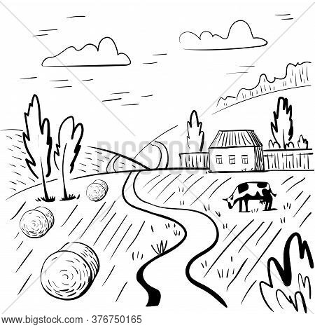 Rural Landscape With House, Hay And Cow. Hand Drawn Black And White Rural Landscape.