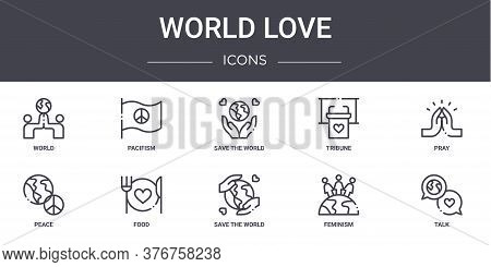 World Love Concept Line Icons Set. Contains Icons Usable For Web, Logo, Ui Ux Such As Pacifism, Trib